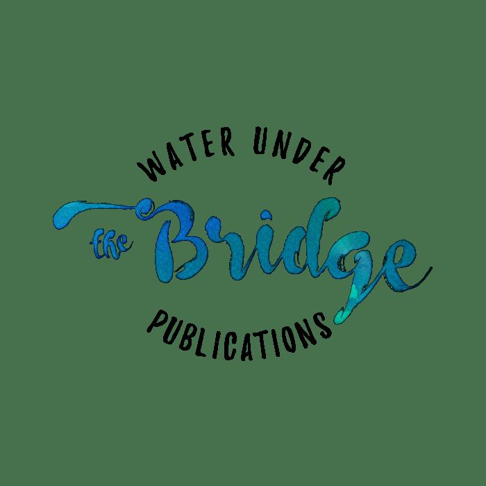 Water Under The Bridge Publications